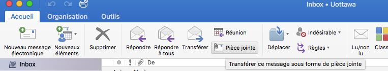 Outlook 2016 - Mac - Cliquer sur Pièce jointe, puis Transférer un courriel en tant que pièce jointe