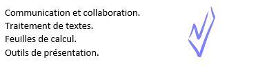 Communication et collaboration. Traitement de textes. Feuilles de calcul. Outils de présentation.