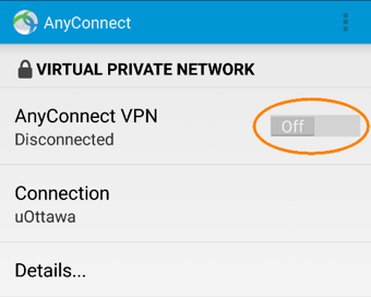 Disconnecting from uOttawa VPN, step 2, Tap anyConnect VPN switch