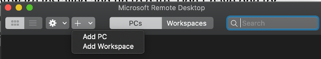 Microsoft remote desktop screen with + drop down menu expanded to show Add PC and Add Workspace option
