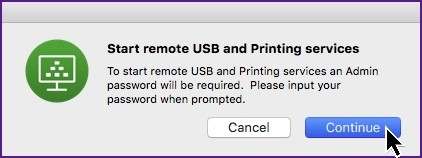 Screenshot of remote USB and printing services with content Start remote USB and printing services. To start remote USB and printing services an Admin password will be required. Please input your password when prompted.