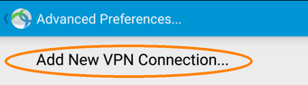 Installing and Configuring a VPN Profile, step 6, tap Add new VPN Connection