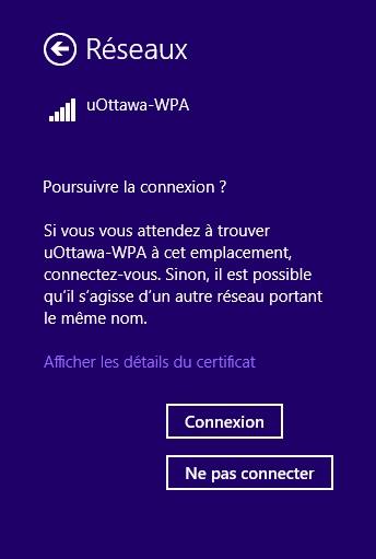 Accéder au réseau sans fil uOttawa-WPA avec Windows 8 - étape 4
