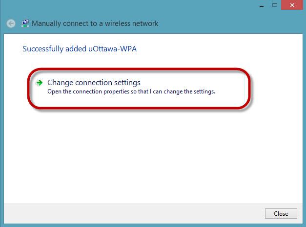 Access uOttawa-WPA wireless with Windows 8, alternative configuration - step 7